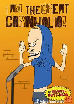 Poster de Beavis! Cornholio!  de venta en facebook.com/chusmaposters