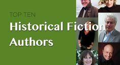The Top 10 Historical Fiction Authors | Washington Independent Review of Books