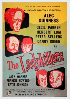 """Original film poster, """"The Ladykillers"""" The original 1955 British black comedy (Please do not confuse with the 2004 version). Film Starred Alec Guinness, Herbert Lom, Peter Sellers, etc. Very funny. Old Movie Posters, Classic Movie Posters, Cinema Posters, Classic Movies, Movie Titles, Film Movie, Old Movies, Vintage Movies, Great Movies"""