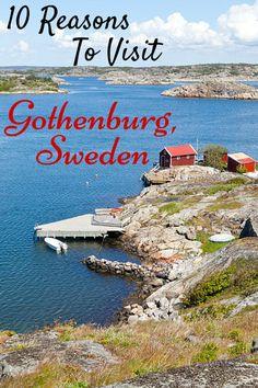 Ten Reasons to Visit Gothenburg, Sweden