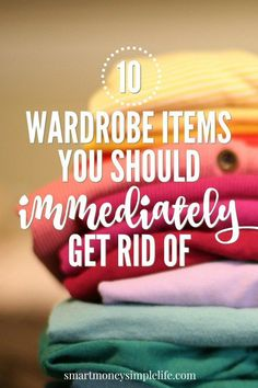 Do you stand in front of your wardrobe, doors open, frowning at the contents? You do? Take heart. Use this list to start your decluttering effort.