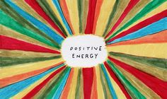 Positive Energy Greeting Card illustrated by Dan Golden for U Studio. Focus all your thoughts to the good and radiate positive energy, man! Negative Thoughts, Positive Thoughts, Positive Vibes, Positive Quotes, Positive Art, Positive Motivation, Business Motivation, Positive Attitude, Quotes Motivation