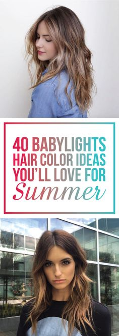 40 Babylights Haircolor Ideas You'll Love for Summer