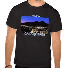 Yes, I'm caraqueño! Night view of Caracas Camisetas
