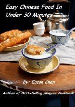 Easy Chinese Food In Under 30 Minutes  By Eason Chen
