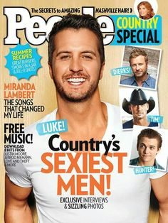 Agreed!!!!! Luke Bryan Country's Sexiest Man Alive!