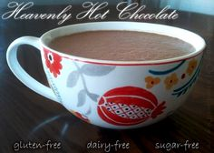 Dairy free hot chocolate sweetened with maple syrup instead of sugar. Yum!