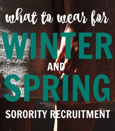 winter and spring sorority rush outfit ideas