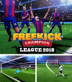 Juega a Free kick football champions league 2018 para Android. Descarga gratuita del juego Liga de campeones del fútbol del tiro libre 2018.