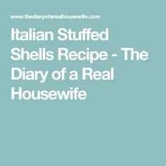 Italian Stuffed Shells Recipe - The Diary of a Real Housewife