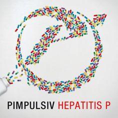 Pimpulsiv - Hepatitis P