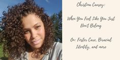 When You Feel Like You Just Don't Belong ? On: Foster Care, Biracial Identity, and More
