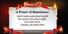 Now I rejoice, not that you were made sorry, but that your sorrow led to repentance....