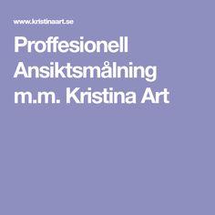 Proffesionell Ansiktsmålning m.m. Kristina Art