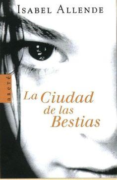 """""""Trilogía memorias del Águila y el Jaguar"""" Isabel Allende. 1ª.- La ciudad de las bestias.  2ª.- El reino del dragón de oro. 3ª.- El bosque de los pigmeos."""