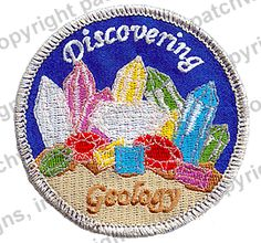 Discovering Geology. Did this patch exist when I was a Girl Scout?!