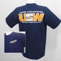 $10 Steelworker USW Shirt-Proud wife of a Union Steelworker ;)