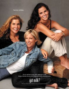 """Women of the WTA...3 great gals....EXCEPT when Monica hooks on a clay court...just sayin ;) """"Got Milk?"""" ad (Monica Seles, Chris Evert and Mary Joe Fernandez)"""