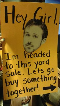 Hey girl yard sale sign funny
