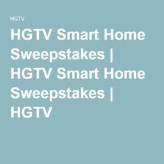 HGTV Smart Home Sweepstakes   HGTV Smart Home Sweepstakes   HGTV