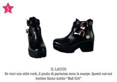 """IL LACCIO - Se vuoi uno stile rock, il punto di partenza sono le scarpe. Questi cut-out booties fanno subito """"Bad Girl""""."""
