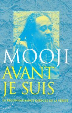 Nouveau livre de Mooji :  Avant Je Suis