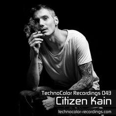 Citizen Kain at TechnoColor Recordings radio show 43