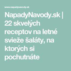 NapadyNavody.sk | 22 skvelých receptov na letné svieže šaláty, na ktorých si pochutnáte Sexy, Fitness, Hampers, Keep Fit, Rogue Fitness