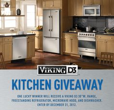 "Win a #VikingD3 Series Kitchen complete with 30"" Range, Freestanding Refrigerator, Microwave Hood, and Dishwasher!"