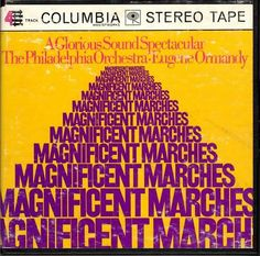 "Eugene Ormandy ""Magnificent Marches""."