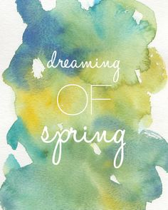 Dreaming of Spring #watercolor