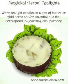 Warm tea-light candles in a pan of hot water. Add herbs and/or essential oils that correspond to your magickal purpose. Green Witchcraft, Wiccan Witch, Magick Spells, Candle Spells, Tea Light Candles, Tea Lights, Wiccan Crafts, Eclectic Witch, Kitchen Witchery