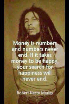 Bob Marley on money...