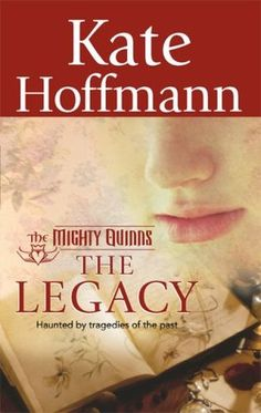 The Legacy (The Mighty Quinns, #12)