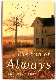 The End of Always by Randi Davenport