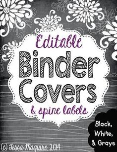 Editable Binder Covers: Black, White, and Grays- perfect to help you get your classroom organized!