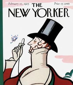 """First issue of New Yorker, Feb 1925. The New Yorker's covers have been graced by the visage of dandy Eustace Tilley (nearly) every anniversary since 1926. The character was created for the magazine by Rea Irvin for the first issue. Also in that issue: short fiction (including """"Say it with Scandal"""" and """"The Story of Manhattankind""""), a few pieces of nonfiction, and the magazine's famous cartoons."""