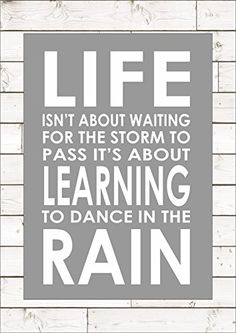 Life Isn't About Waiting For The Storm To Pass It's About... https://www.amazon.co.uk/dp/B01LHAFYF2/ref=cm_sw_r_pi_dp_x_6yxjyb5NH6A0S