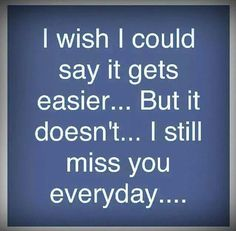 I miss you Mom. I love you 💕 Miss You Daddy, Miss My Mom, I Miss Her, Miss You Grandpa Quotes, Missing My Son, Missing You So Much, I Still Miss You, Love Of My Life, My Love