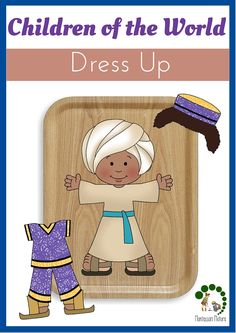 Children Of The World Dress Up Printable - Fum multicultural Activity or Kids
