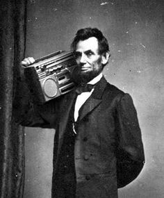 Image result for abraham lincoln boombox