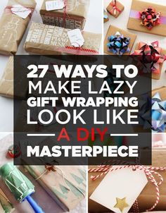 How to Make Amazing DIY Gift Wrapping Look Like a Masterpiece. Visit: http://diyprojectideas.us/27-ways-to-make-lazy-gift-wrapping-look-like-a-diy-masterpiece/