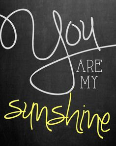 Chalkboard You Are My Sunshine Nursery Wall Art  by MMasonDesigns, $10.00