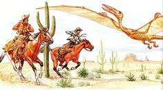 """Dragons/Dinosaurs in History - """"On April 26, 1890 the Tombstone Epitaph (a local Arizona newspaper) reported that two cowboys had discovered and shot down a creature – described as a """"winged dragon"""" – which resembled a pterodactyl, only MUCH larger. The cowboys said its wingspan was 160 feet, and that its body was more than four feet wide and 92 feet long... The paper's description of the animal fits the Quetzelcoatlus."""""""