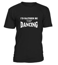 # I D Rather Be Tap Dancing Funny Dance  .  HOW TO ORDER:1. Select the style and color you want:2. Click Reserve it now3. Select size and quantity4. Enter shipping and billing information5. Done! Simple as that!TIPS: Buy 2 or more to save shipping cost!Paypal | VISA | MASTERCARDI D Rather Be Tap Dancing Funny Dance  t shirts ,I D Rather Be Tap Dancing Funny Dance  tshirts ,funny I D Rather Be Tap Dancing Funny Dance  t shirts,I D Rather Be Tap Dancing Funny Dance  t shirt,I D Rather Be Tap…