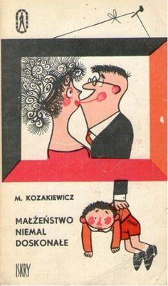 Małżeństwo niemal doskonałe - Mikołaj Kozakiewicz (156839) - Lubimyczytać.pl