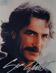Sam Elliot - for my mom, who was in love with this guy!  : )
