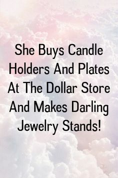 She Buys Candle Holders And Plates At The Dollar Store And Makes Darling Jewelry Stands! by diysense.