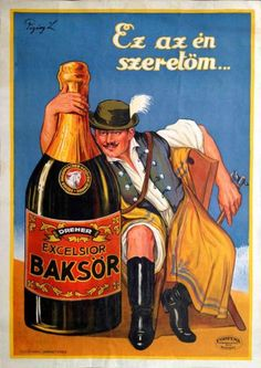 József DIVÉKY Hungarian poster. Exact translation: This is my lover. Collected by: http://www.pinterest.com/bookpublicist/ #Magyar #Hungarian #plakat #poszter #alcohol #marketing #vintage
