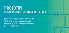 #PROTOTIPI, INVENTARE IL LIBRO NELL'ERA DEL DIGITALE #festivaletteratura